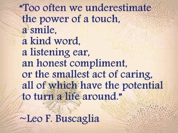 Leo F. Buscaglia quote